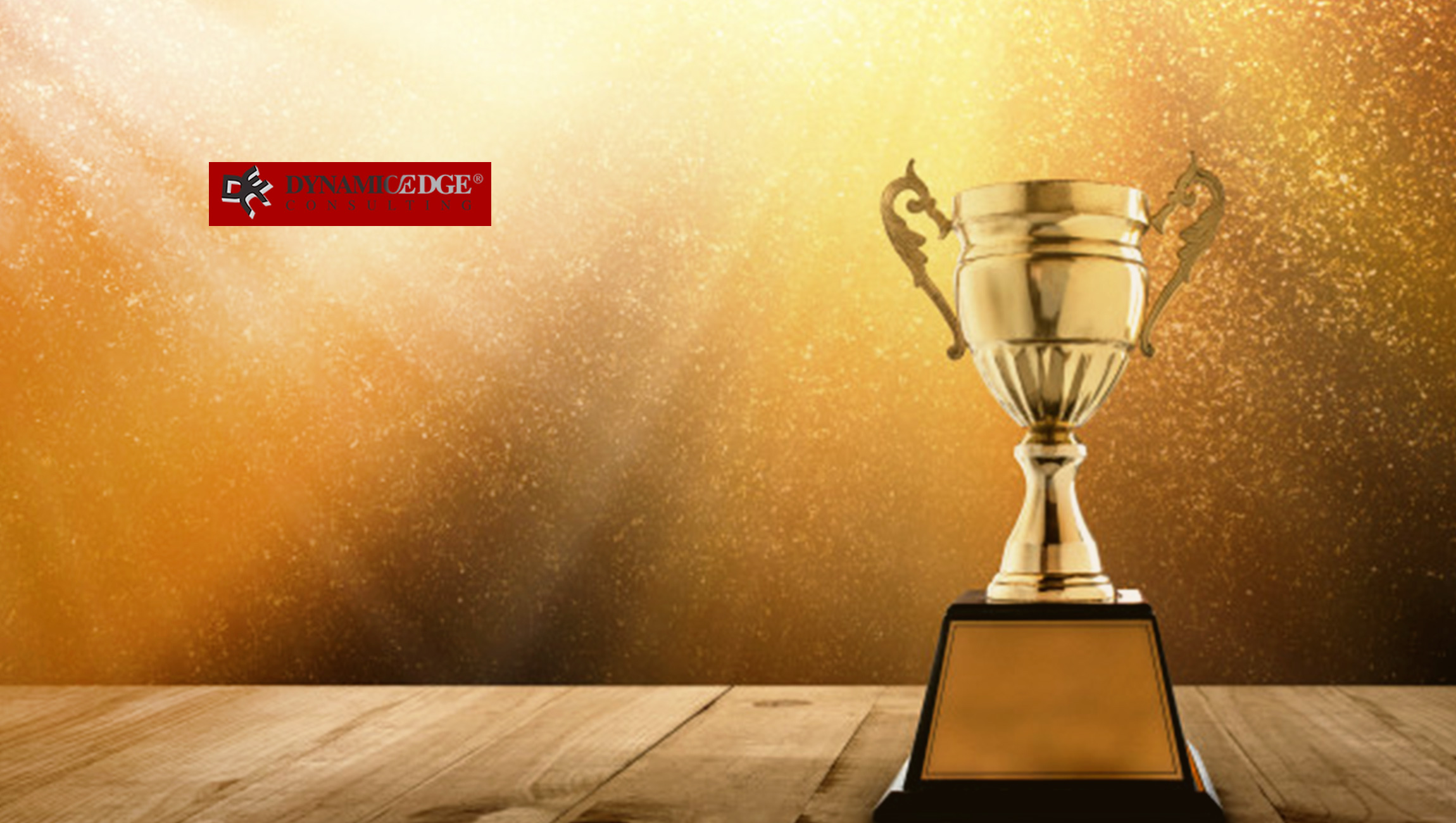 Dynamic Edge Consulting Awarded Campaign Cup for Sales Excellence