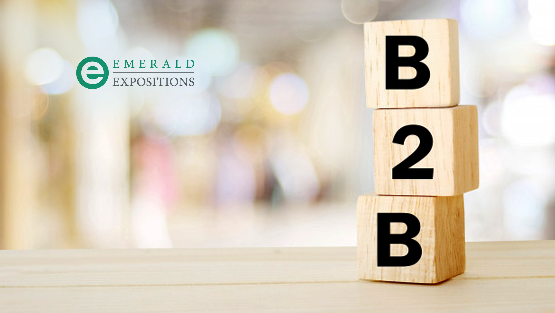 Emerald Expositions Acquires G3 Communications: Adds Events and Expertise in B2B Marketing; Strengthens Retail Portfolio