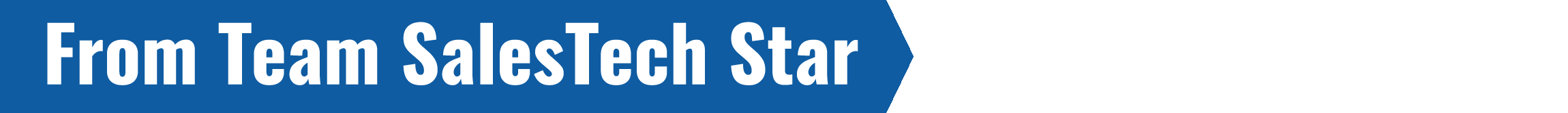From team SalesTech Star