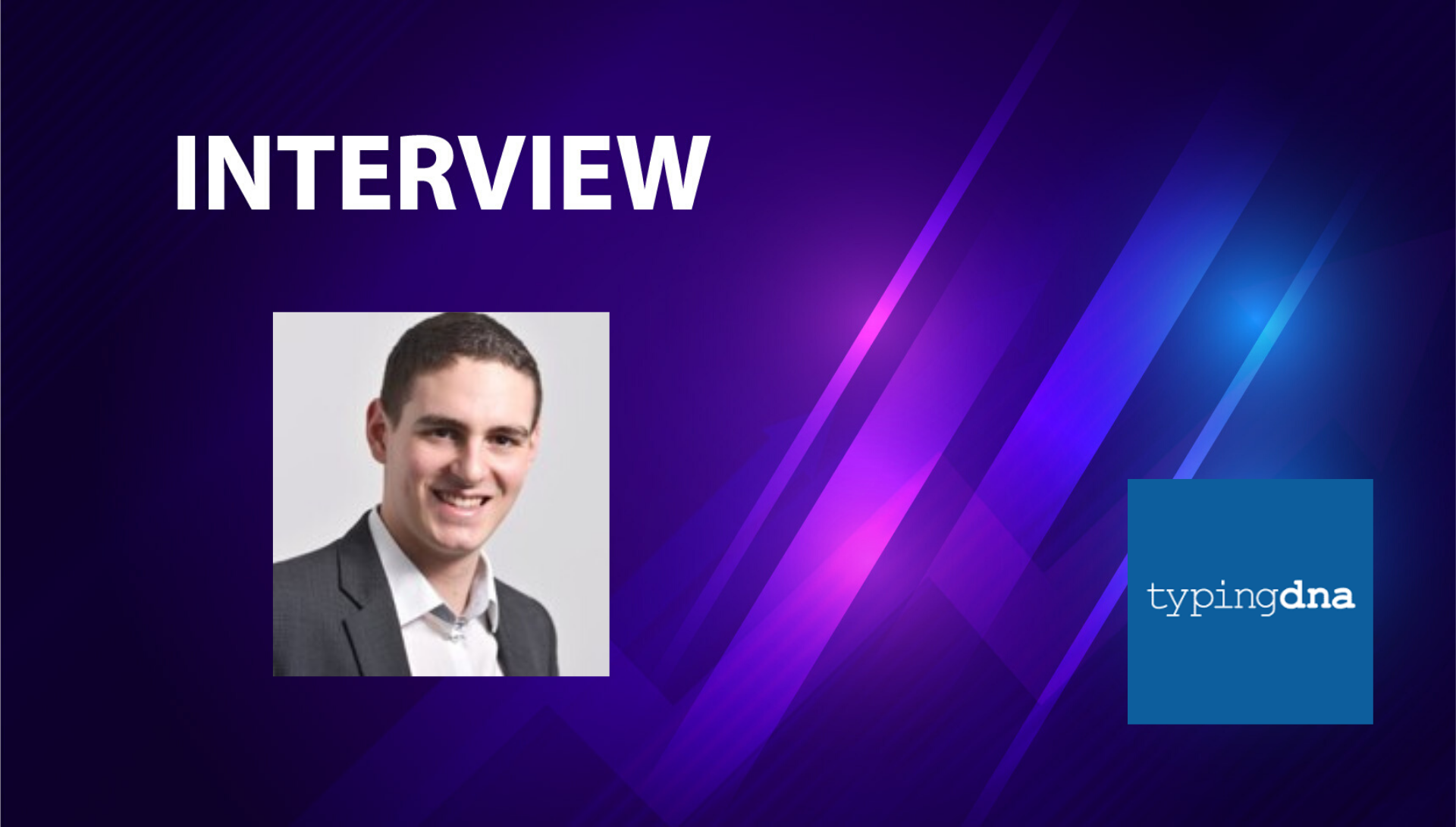 SalesTechStar Interview With Tudor Goicea, Chief Revenue Officer At TypingDNA